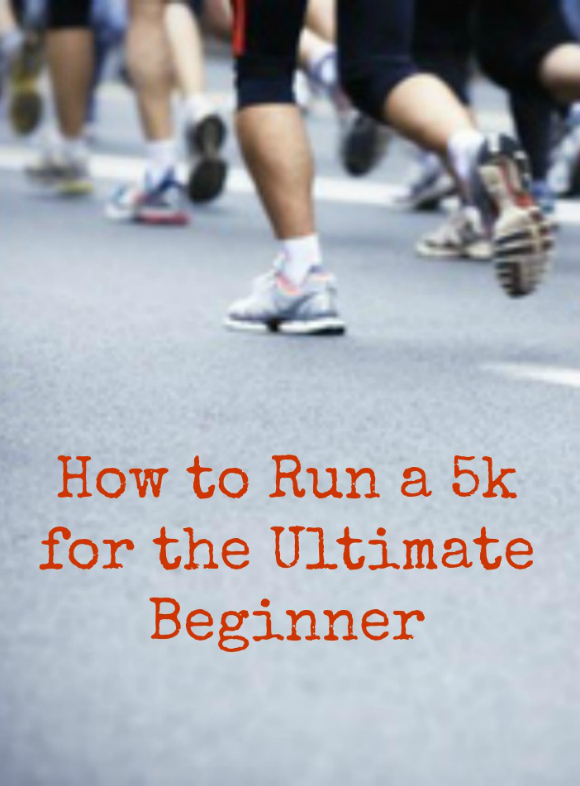 How to Run a 5k for the Ultimate Beginner