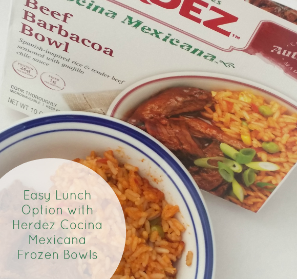 Easy Lunch Option with Herdez Cocina Mexicana Frozen Bowls