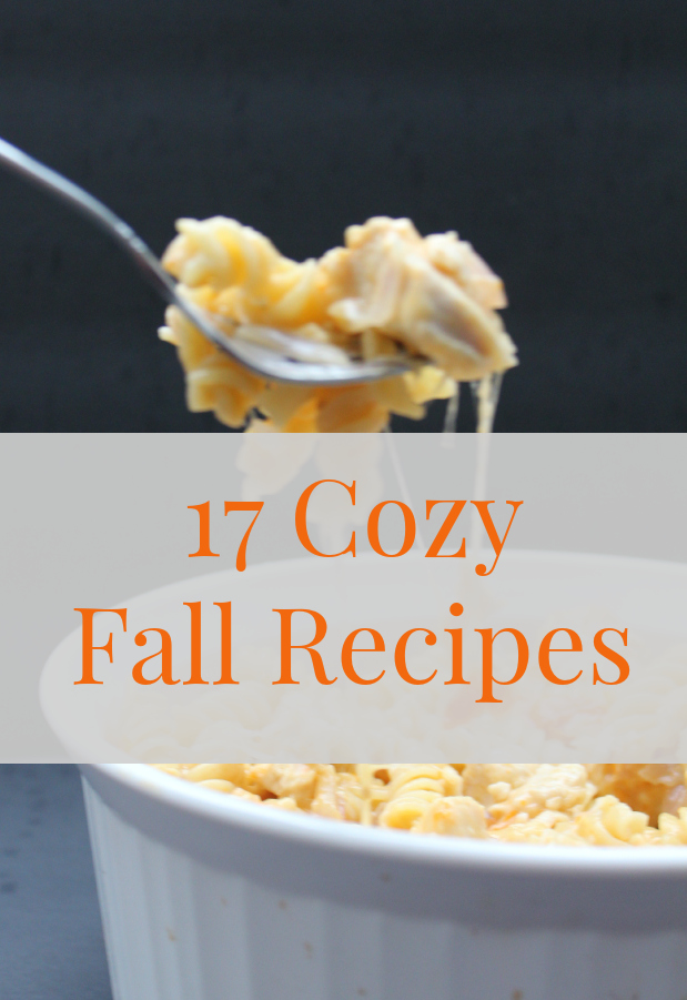 17 Cozy Fall Recipes #CookingUpGood