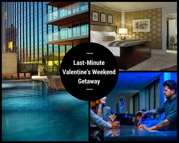 Last-Minute Valentine's Weekend Getaway