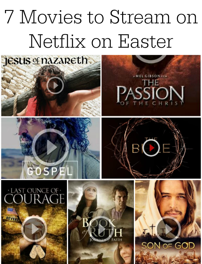 Easter Movies To Stream on Netflix - 7 Movies to Stream on Netflix on Easter