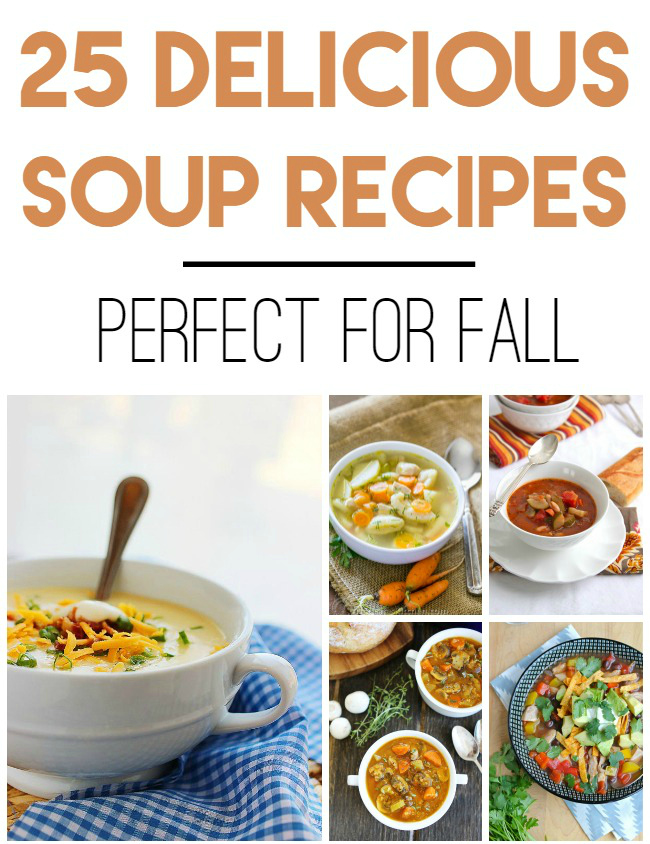 25 easy and hearty soup recipes perfect for fall and for Winter soup recipes easy