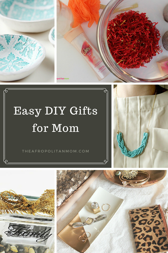 Easy DIY Gifts for Mom