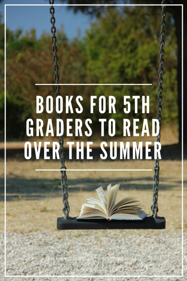 Books for 5th Graders to Read Over The Summer