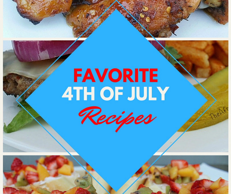 10 Of Our Favorite 4th Of July Easy Recipes