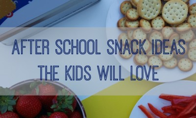 After School Snack Ideas the Kids Will Love FB
