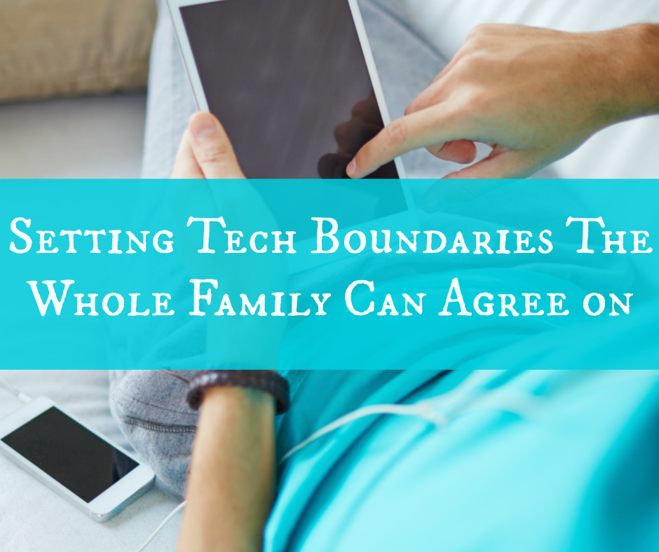 Setting Tech Boundaries The Whole Family Can Agree on