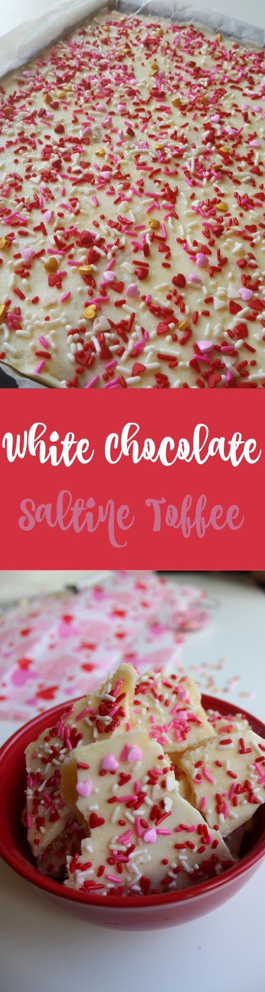 White Chocolate Saltine Toffee - Easy to make salted white chocolate saltine toffee bark a decadent treat or gift for Valentine's.