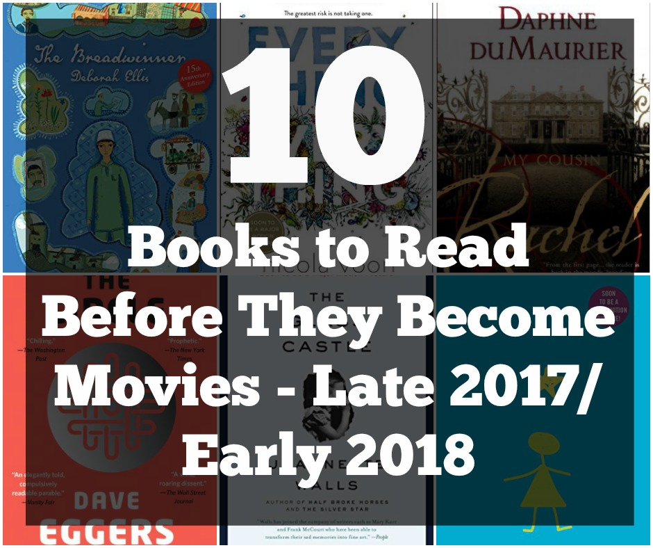 10 Books to Read Before They Become Movies Late 2017 - Early 2018
