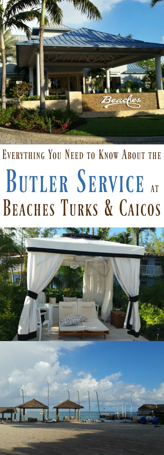 Luxury Travel - What You Need to Know About Butler Service at Beaches Turks & Caicos Resort & Spa