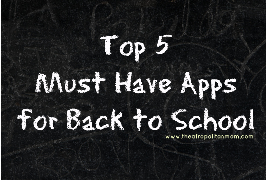 top 5 Must Have Apps for back to school