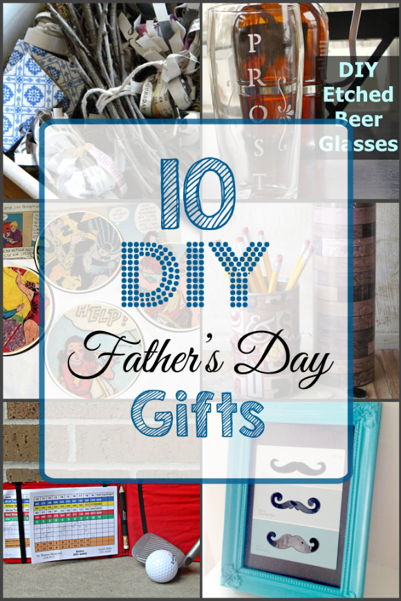 10 Last-Minute DIY Father's Day Gift Ideas