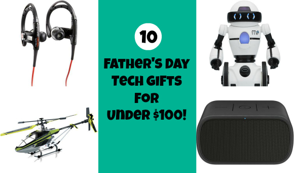 10 Father's Day Tech Gifts for Under $100!