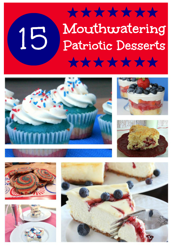 15 Mouthwatering Patriotic Desserts
