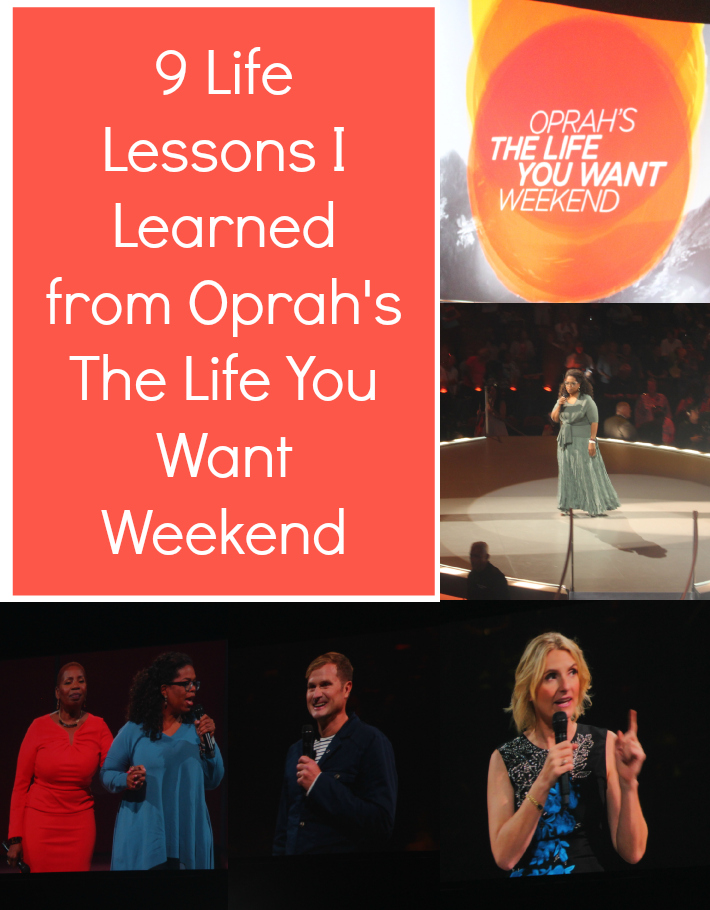 9 Lessons I Learned from Oprah's The Life You Want Weekend