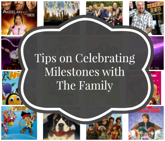 Tips on Celebrating Milestones with The Family #StreamTeam