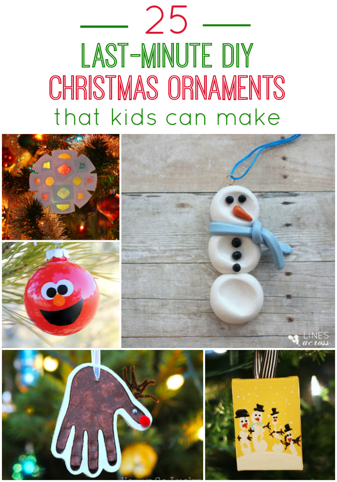 25 Last-Minute DIY Christmas Ornaments that kids can make