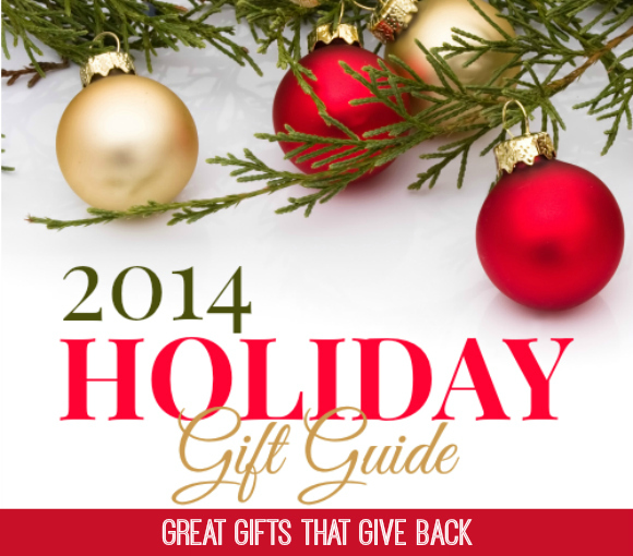 Great Gifts that Give Back - Socially Conscious Holiday Gift Ideas