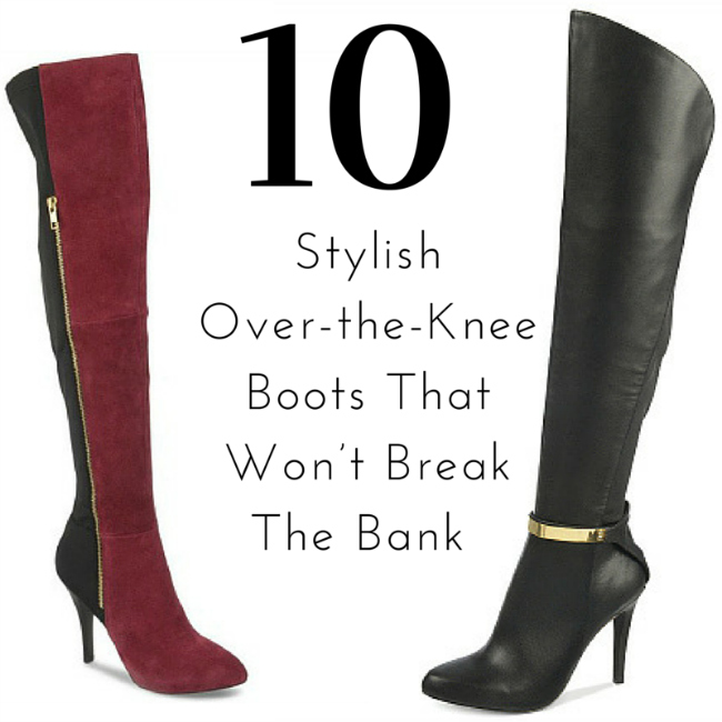 10 Stylish Over-the-Knee Boots That Won't Break The Bank
