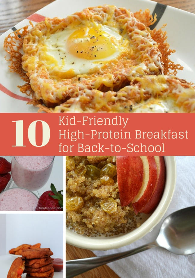 10 Kid-Friendly High-Protein Breakfast for Back-to-School