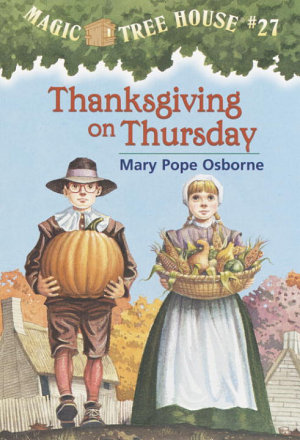 Thanksgiving on Thursday Magic Tree House #27