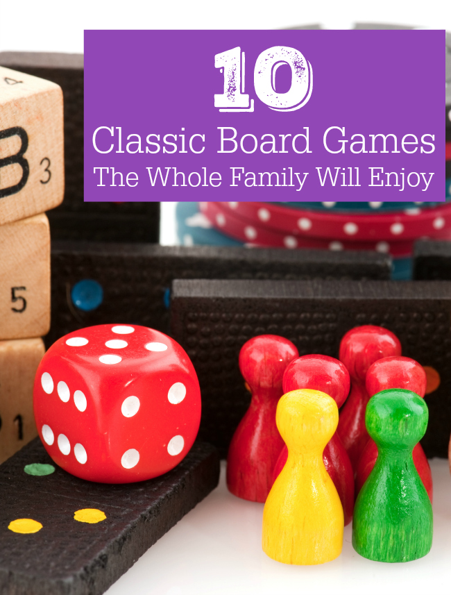 10 Classic Board Games The Whole Family Will Enjoy