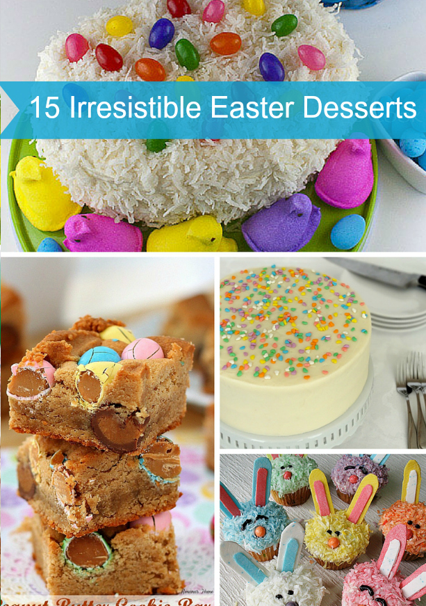 15 Irresistible Easter Desserts