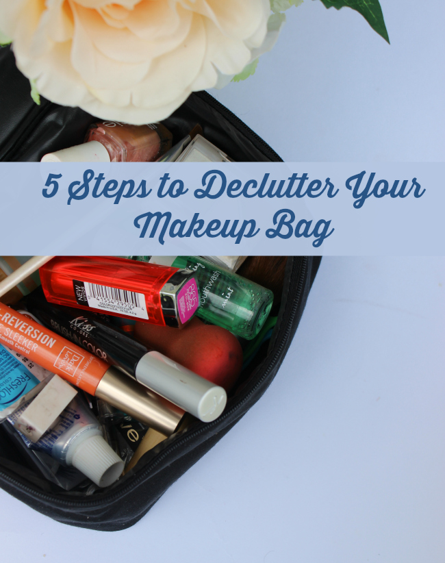 5 Steps to Declutter Your Makeup Bag
