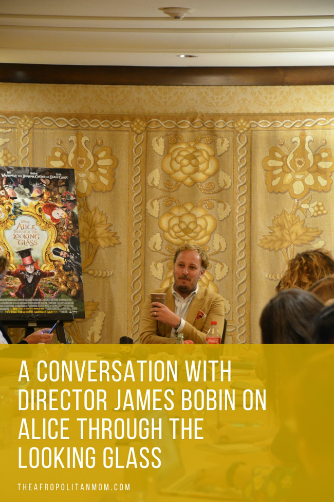 A Conversation with Director James Bobin on Alice Through The Looking Glass