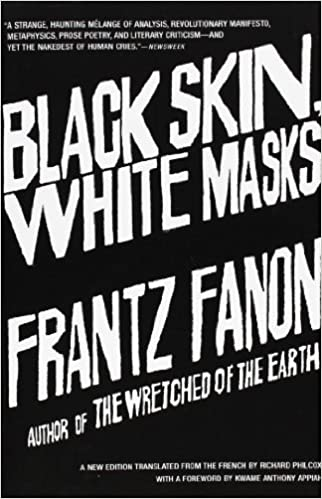 Books About Racism - black skin, white masks