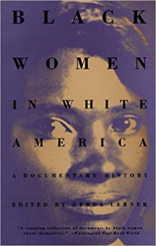 Books About Racism - Black Women in White America: A Documentary History