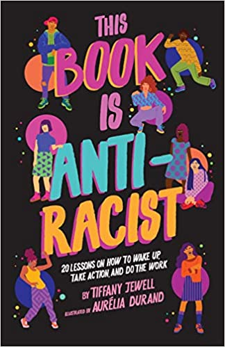 Books About Racism - this book is antiracist