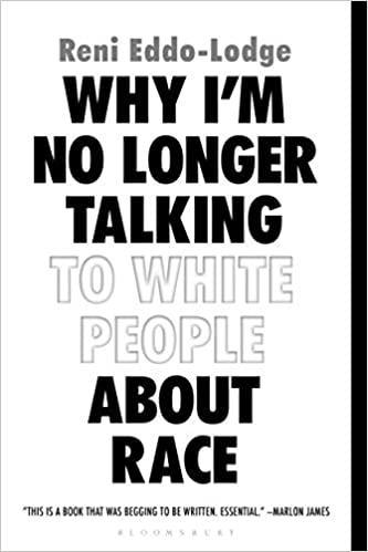 Books About Racism - why i'm no longer talking to white people about race
