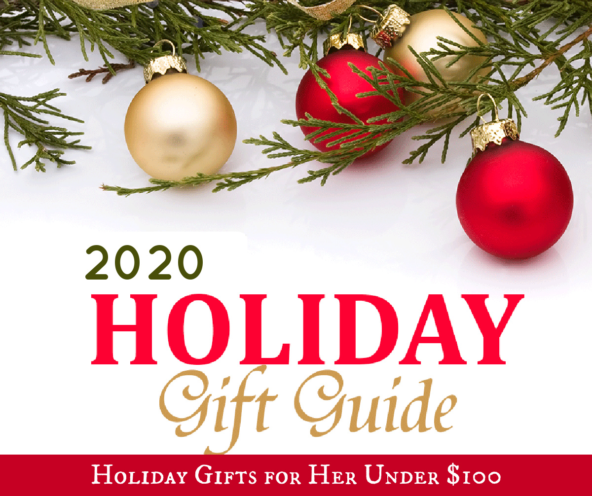 Holiday Gifts for Her Under $100